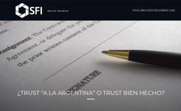 """¿Trust """"a la argentina"""" o trust bien hecho?"""