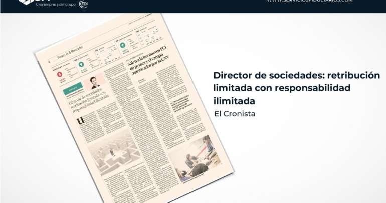 EL CRONISTA:  Director de sociedades: retribución limitada con responsabilidad ilimitada