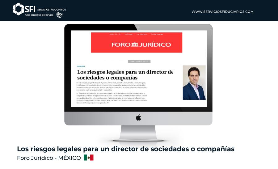 FORO JURÍDICO: Los riesgos legales para un director de sociedades o compañías