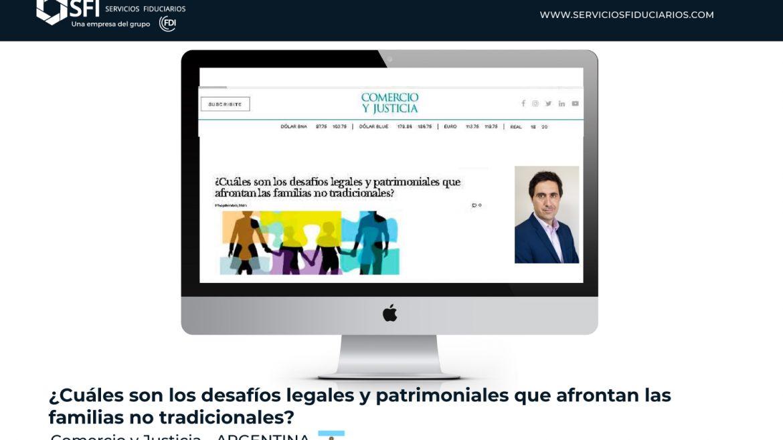 COMERCIO Y JUSTICIA – ARGENTINA –  ¿Cuáles son los desafíos legales y patrimoniales que afrontan las familias no tradicionales?