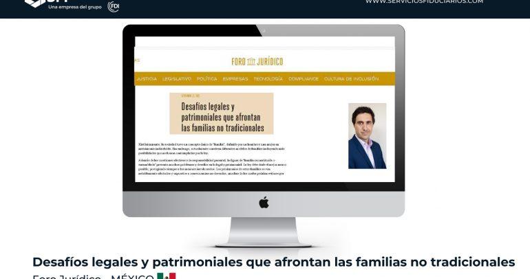FORO JURÍDICO MÉXICO – Desafíos legales y patrimoniales que afrontan las familias no tradicionales