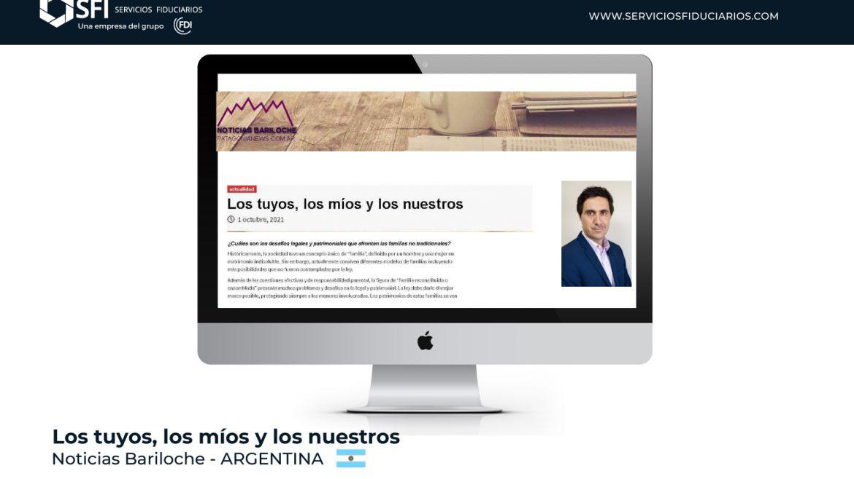NOTICIAS BARILOCHE – ARGENTINA – Los tuyos, los míos y los nuestros
